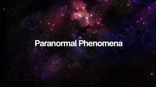 Welcome to Paranormal Phenomena