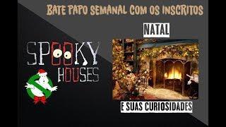 Assunto Spooky Semanal - O Natal e suas curiosidades