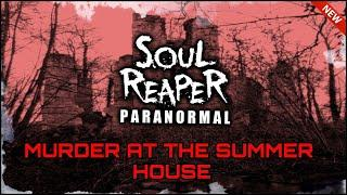 Murder In The 18th Century Summer House | Soul Reaper Paranormal Investigation
