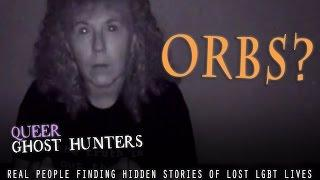Queer Ghost Hunters Web Series RAW FOOTAGE Orbs of a Lesbian Nun appear! Video #5