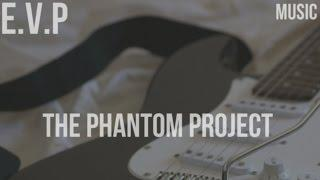 The Phantom Project (Music)