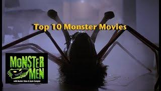 Top 10 Monster Movies - Monster Men Ep 127