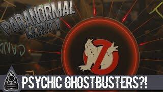 Psychic Ghostbusters?!