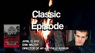Classic Spooky: My Amityville Horror │ Erik Walter