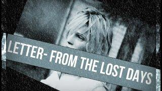 Mary elizabeth McGlynn - Letter- from the lost days (sub.español)