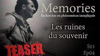 Memories : Les ruines du souvenir •TEASER•  - EP04 - S01