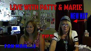 "LIVE WITH PATTY & MARIE ""FAN MAIL/EVP'S""."