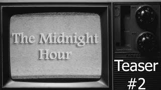 "Midnight Hour Teaser #2: ""Allison"""