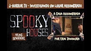 Análise Espiritual - J-HorrorTV - A Casa Assombrada