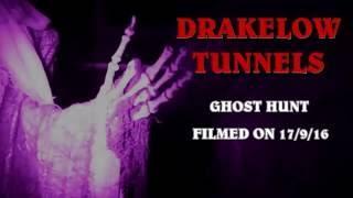 DRAKELOW TUNNELS UK sos paranormal + dark knights paranormal