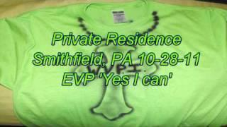 WVPI @ Private: Smithfield, PA 10-28-11 EVP 'Yes I can'