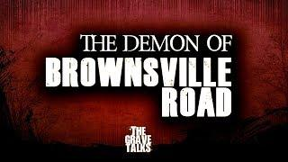The Demons of Brownsville Road Part 1