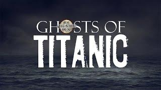 Ghosts of Titanic | Ghost Stories, Hauntings, Paranormal & Supernatural