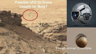 Possible UFO Or Drone Caught On Mars?