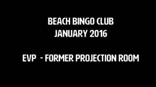 Beach Bingo North Shields 2016 - Electronic Voice Phenomena Recording