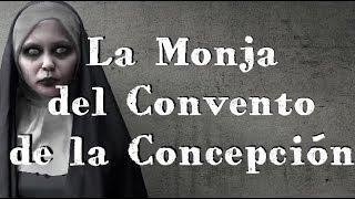 La Monja del Convento de la Concepción (Leyenda CDMX)