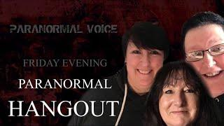Paranormal Hangout | QnA | Chillax | News & Update