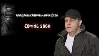 New American Supernatural docs coming soon + Channel Updates
