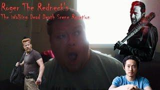 Roger The Redneck's Reaction over The Walking Dead Season 7 Death Scene