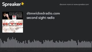 second sight radio (part 7 of 8)