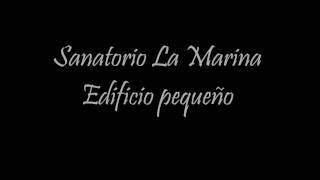 Sanatorio La Marina Edif.Pequeño