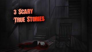 3 Scary Allegedly REAL Horror Stories
