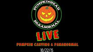 Pumpkin Carving LIVE with PumpkinHead & Some Ghost Box / Paranormal Stuff Too.