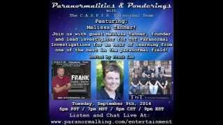 Paranormalities & Ponderings Radio Show featuring guest Melissa Tanner