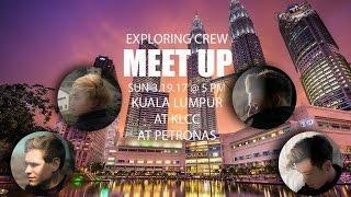 MEET UP IN MALAYSIA ( Kuala lumpur )