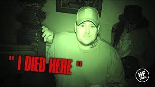 "THIS WAS EXTREMELY DISTURBING GHOST SAID ""I DIED HERE"" (CHILLING)"