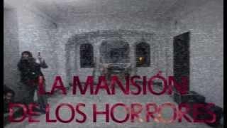 Investigación Paranormal, Temp  2 Ep  2 La Mansión de los Horrores (Objetivo Paranormal)