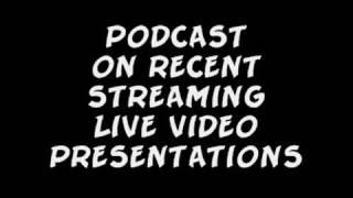 AUDIO PODCAST FROM CHRIS HALTON ON NEW STREAMING LIVE VIDEO INVESTIGATION