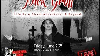 Paranormal Review Radio: Nick Groff: Life As A Ghost Adventurer & Beyond