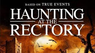 Haunting at The Rectory (2015) Movie Trailer