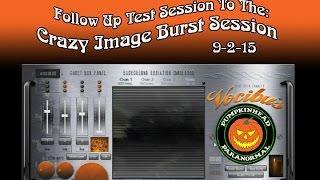 Follow Up To My Crazy Vocibus Image Burst Session On 9-2-15