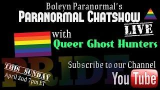 Boleyn Paranormal Live! With Queer Ghost Hunters