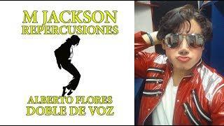 Repercusiones de M Jackson ft Alberto Flores