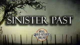 Sinister Past | Hauntings, Ghosts, Paranormal & Supernatural