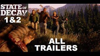 ☣ STATE OF DECAY 2 & 1 Tout les Trailers YOSE + BREAKDOWN + LIFELINE