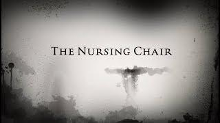 The Nursing Chair Case Study Intro | ( Spirit Contact | Paranormal | Ghost )
