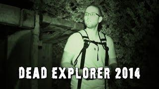 Top 5 Dead Explorer Paranormal Videos 2014!
