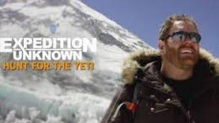 Expedition Unknown Season 3 Episode 2 : Hunt for the Yeti - The Monster and the Mountain