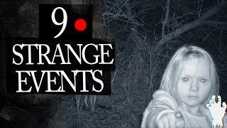 9 Mysterious and Strange Events Caught on Tape