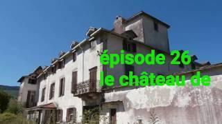 CDP E26 S02 le château de l angoisse enquête paranormal chasseur de fantomes