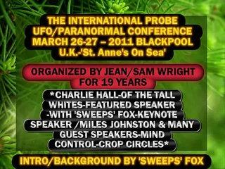 'GHOST' FILMED BY 'SWEEPS' AT PROBE- INTERNATIONAL UFO/PARANORMAL CONFERENCE-EVENT-March 2011