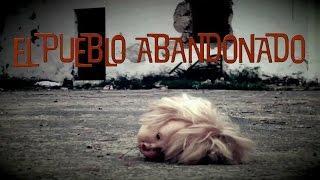 Investigación Paranormal, Temp  3 Ep  3  El Pueblo Abandonado (Objetivo Paranormal) Vlog