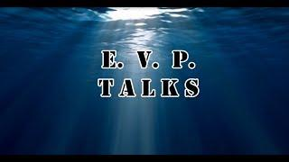 EVP Talks - Intro to Ghost Hunting and Basic Equipment