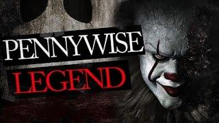 Pennywise Legend - The True Story behind It the Clown
