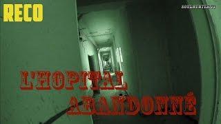 L'Hoptial Psychiatrique Abandonné S01E03 Reco