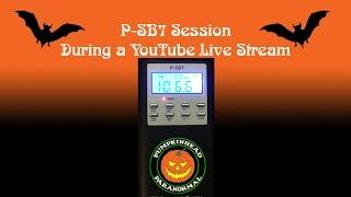 P-SB7 Session Recorded During a Live YouTube Stream on 4-18-16